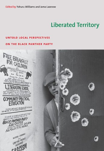 Liberated Territory Untold Local Perspectives on the Black Panther Party  2008 edition cover