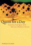 Queen for a Day Transformistas, Beauty Queens, and the Performance of Femininity in Venezuela  2014 edition cover
