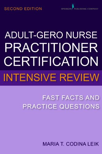 Adult-Gerontology Nurse Practitioner Certification Intensive Review Fast Facts and Practice Questions 2nd 2014 edition cover