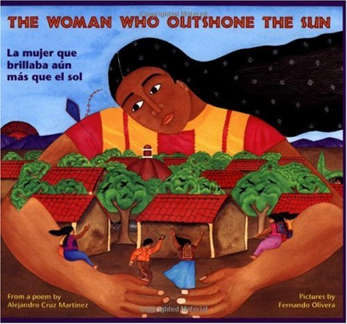 Woman Who Outshone the Sun/la mujer que brillaba aun mas que el Sol  N/A 9780892391264 Front Cover