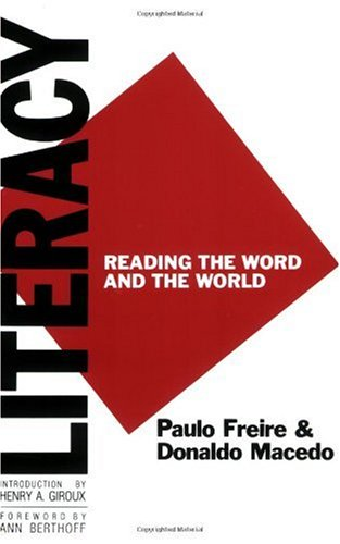 Literacy Reading the Word and the World  1987 9780897891264 Front Cover