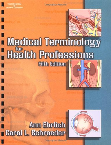 Medical Terminology for Health Professions  5th 2005 (Revised) edition cover