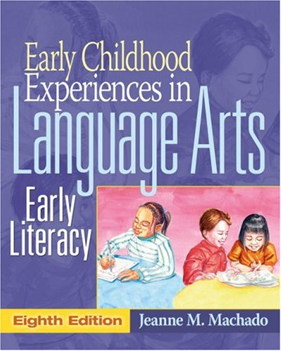 Early Childhood Experiences in Language Arts Early Literacy 8th 2007 (Revised) edition cover