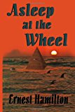 Asleep at the Wheel  N/A 9781483954264 Front Cover