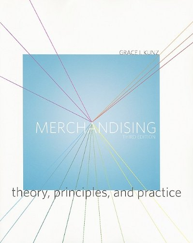Merchandising Theory, Principles, and Practice 3rd 2010 (Revised) edition cover