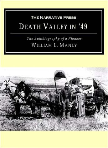 Death Valley In '49 : The Autobiography of a Pioneer 1st 2001 edition cover
