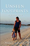 Unseen Footprints  N/A 9781624199264 Front Cover