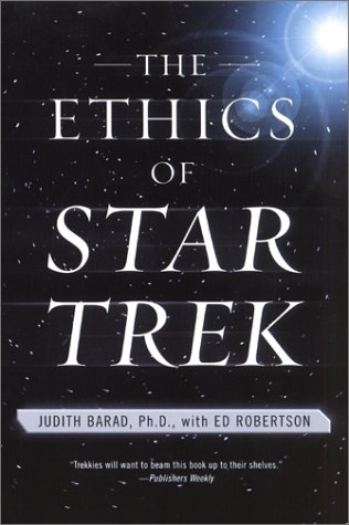 Ethics of Star Trek   2002 9780060933265 Front Cover