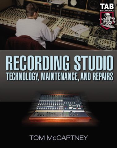 Recording Studio Technology, Maintenance, and Repairs  2004 edition cover