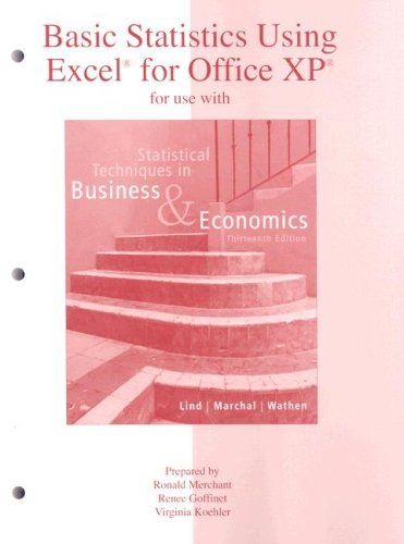 Basic Statistics Using Excel for Office XP for Use with Statistical Techniques in Business and Economics 13th 2008 edition cover