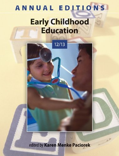 Annual Editions: Early Childhood Education 12/13  33rd 2013 9780078051265 Front Cover