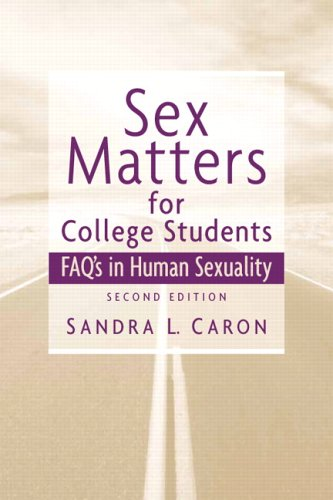 Sex Matters for College Students Sex FAQs in Human Sexuality 2nd 2007 (Revised) edition cover