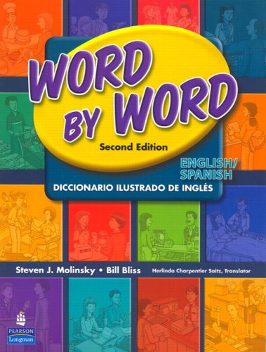Word by Word Picture Dictionary English/Spanish Edition  2nd 2007 edition cover