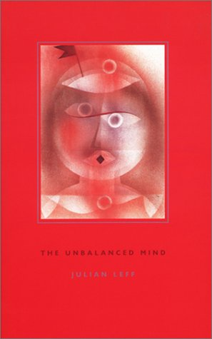 Unbalanced Mind   2001 9780231120265 Front Cover