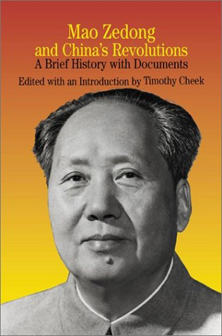 Mao Zedong and China's Revolutions A Brief History with Documents 1st 2002 edition cover