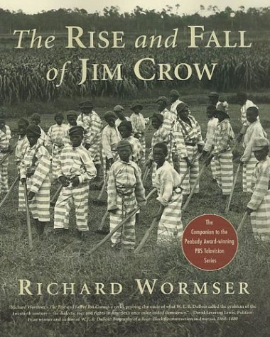 Rise and Fall of Jim Crow  Revised  edition cover