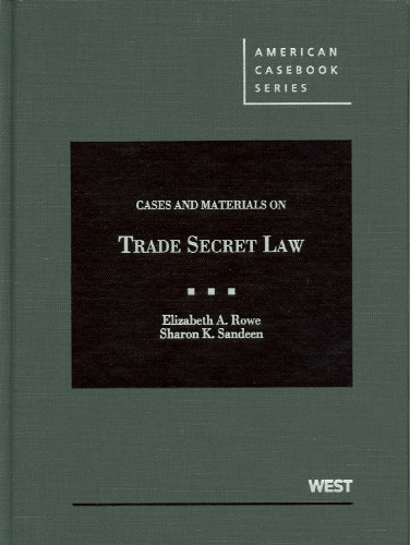 Cases and Materials on Trade Secret Law   2012 edition cover