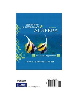 Elementary and Intermediate Algebra Concepts and Applications, Books a la Carte Edition 5th 2010 edition cover