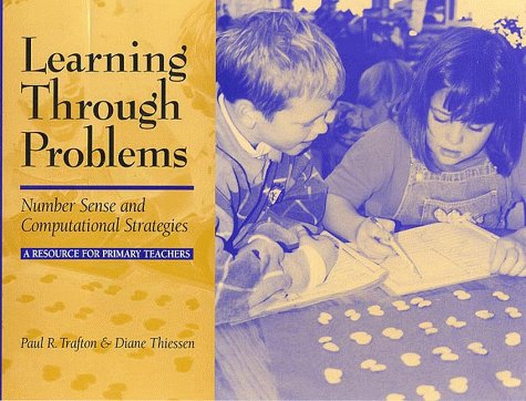 Learning Through Problems Number Sense and Computational Strategies/A Resource for Primary Teachers  1999 edition cover