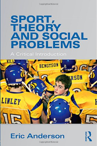 Sport, Theory and Social Problems A Critical Introduction  2010 edition cover