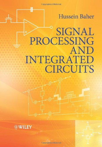Signal Processing and Integrated Circuits   2012 9780470710265 Front Cover