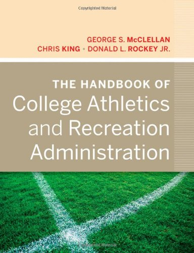 Handbook of College Athletics and Recreation Administration   2012 edition cover