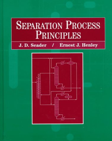 Separation Process Principles  1st 1998 edition cover