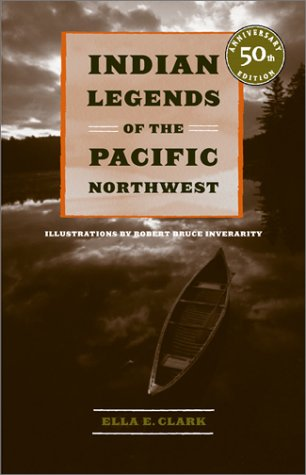 Indian Legends of the Pacific Northwest   1953 edition cover