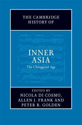 Cambridge History of Inner Asia The Chinggisid Age  2009 9780521849265 Front Cover
