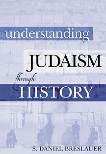 Understanding Judaism Through History   2003 9780534508265 Front Cover