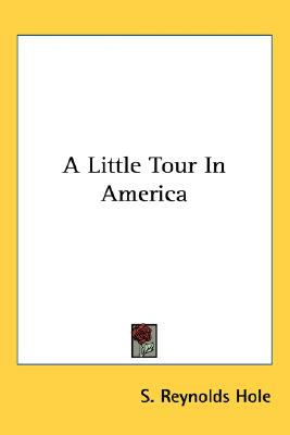 Little Tour in Americ  N/A 9780548509265 Front Cover