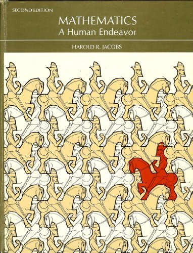 Mathematics A Human Endeavor 2nd 1982 edition cover