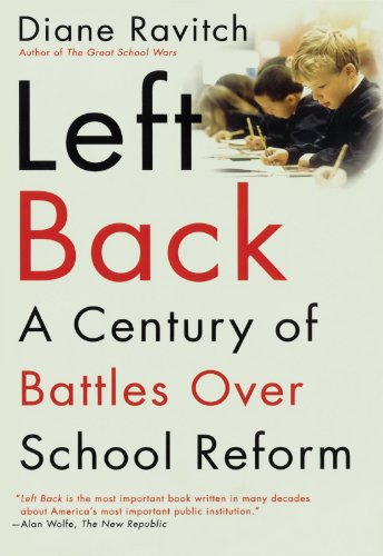 Left Back A Century of Battles over School Reform  2001 (Reprint) edition cover