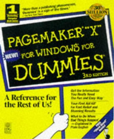 PageMaker 6.5 for Windows for Dummies 1st 1997 9780764501265 Front Cover