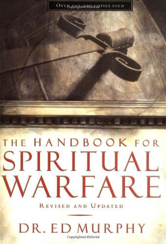 Handbook for Spiritual Warfare Revised and Updated  2003 (Revised) edition cover