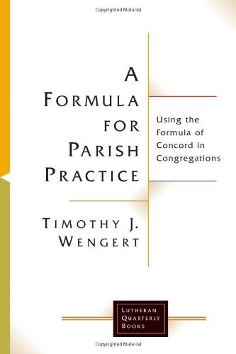 Formula for Parish Practice Using the Formula of Concord in Congregations  2006 edition cover