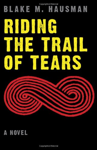 Riding the Trail of Tears   2011 edition cover