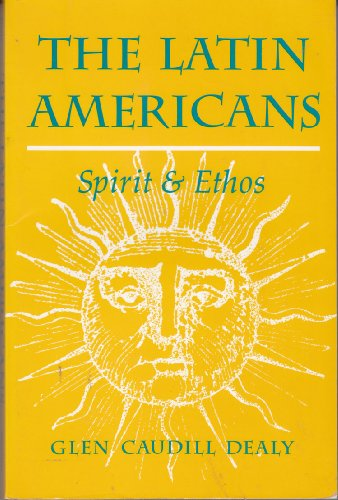 Latin Americans Spirit and Ethos N/A edition cover
