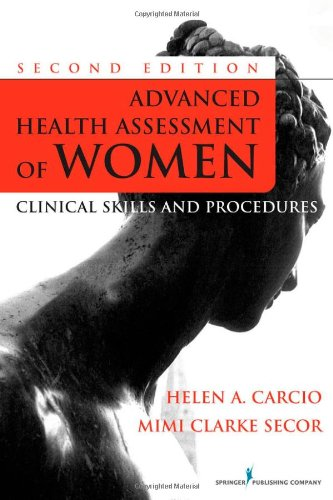 Advanced Health Assessment of Women Clinical Skills and Procedures 2nd 2010 edition cover