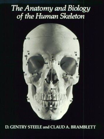 Anatomy and Biology of the Human Skeleton  4th edition cover