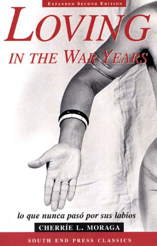 Loving in the War Years  2nd 2000 (Revised) 9780896086265 Front Cover