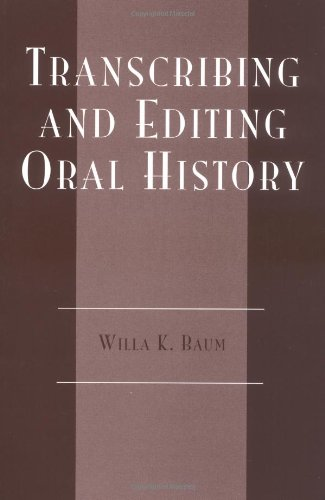 Transcribing and Editing Oral History   1977 (Reprint) edition cover