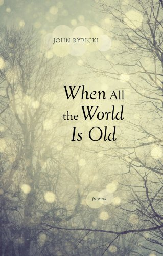 When All the World Is Old Poems  2012 edition cover