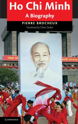 Ho Chi Minh A Biography  2011 9781107622265 Front Cover