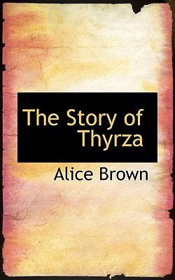 Story of Thyrz  N/A 9781116785265 Front Cover