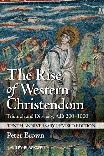 Rise of Western Christendom Triumph and Diversity, A. D. 200-1000 3rd 2013 (Revised) edition cover