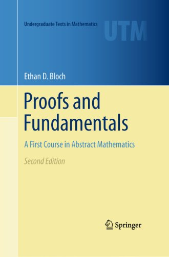 Proofs and Fundamentals: a First Course in Abstract Mathematics  2nd 2011 edition cover