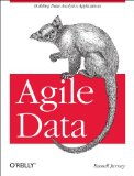 Agile Data Science Building Data Analytics Applications with Hadoop  2012 edition cover