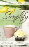 Simplify Your Homeschool Day Shorten Your Day, Sweeten Your Time N/A 9781490928265 Front Cover