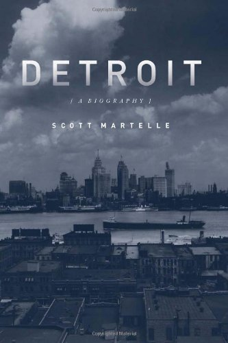 Detroit A Biography  2011 edition cover